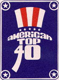 AMERICAN TOP 40 with Casey Kasem -July 4, 1970 - present - Click here to go to the mirror site for The American Top 40 Celebration Page