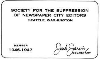 SOCIETY FOR THE SUPPRESSION OF NEWSPAPER CITY EDITORS (the First Jarvis Card!)