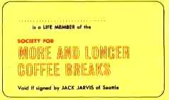 SOCIETY FOR MORE AND LONGER COFFEE BREAKS