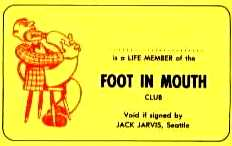 LIFE MEMBER, FOOT IN MOUTH CLUB